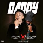 "[Song] Skywizzy – ""Daddy"" ft. King Stunner"