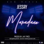 """[Song] Jessay – """"Maradano"""""""