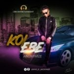 """[Song] Anonymize – """"Kole Be"""""""