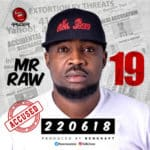 "[Song] Mr Raw – ""19"" (Prod. by Benkraft)"