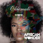 [Song] Okiemute (Project Fame Winner) – African Wonder