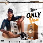 "[Song] Dalin – ""Only You"""