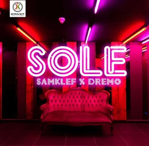 Image result for Samklef ft Dremo- Sole