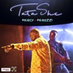 [Song] Percy x Peruzzi – Tatashe (Prod by Speroach Beatz)