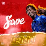 "[Song] Save – ""Trip To Lekki"""