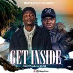 """[Song] Tidaprince – """"Get Inside"""" ft. Big ShaQ"""