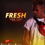 [Song] Tino Tipsy – Fresh (Prod by Brym)