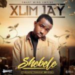 """[Song] Xlim Jay – """"Shebele"""" (Prod. By Kiddominat)"""