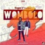 """[Song] Yongpal – """"Wombolo"""" ft. 4Instance"""