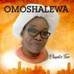 """Omoshalewa – Chapter Two 