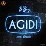 """[Lyrics] D'Banj – """"Agidi"""""""