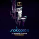 BO Entertainment presents: UNPLUGGED II BY BEN ANANSI AND FRIENDS.