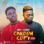 "[Song] Zmny – ""Carbon Copy"" (Mumu Button) ft. Olamide"