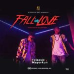 "[Song] T Classic – ""Fall In Love"" ft. Mayorkun (Prod. By Killertunes)"