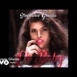 """[Song] Stephanie Ghaida – """"Oh Baby"""""""