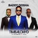 """[Song] Baddy Oosha – """"Timbalowo 2.0"""" ft. Olamide & 9ice"""