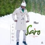 "[Song] Jaywon – ""Saro"""