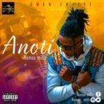"[Song] Nonso Millz – ""Anoti"""