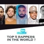 Top 5 Rappers In The World . . Do You Agree?