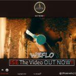 """[Video] Weflo – """"Ise"""""""