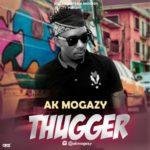 """[Video] Ak Mogazy – """"Thugger"""""""