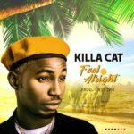 Song Killa Cat 8211 8220Feel Alright8221 Prod Mystro