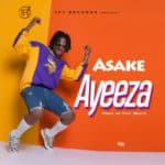 "[Song] Asake – ""Ayeeza"" (Prod. Tuzi) ""@asake_official"""