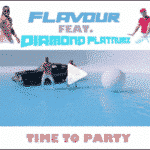 "[Song] Flavour – ""Time To Party"" ft. Diamond Platnumz"
