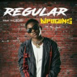 "[Song] Dipoguns – ""Regular"" 