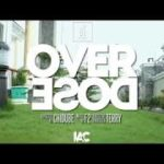 "[AUDIO | VIDEO] F2 – ""Overdose"" 