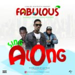Song Fabulous 8211 8220Sing Along8221 Ft DJ Charlieshee x Jama