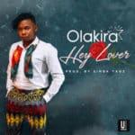"[Song] Olakira – Hey Lover | Flirty Signal (Lyric Videos) ""@IamOlakira"""