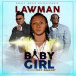 "[Video & Audio] Prince Lawman – ""Baby Girl"" ft. Bracket"
