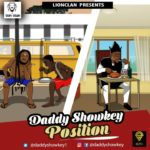 "[Song] Daddy Showkey – ""Position"""