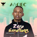 """[Song] Moec – """"Zero Emotions"""" (Freestyle)"""