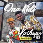 """[Video] Kashope – """"Ona Kidi"""" f. 9ice"""