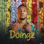 "[Song] Slimflow – ""Doingz"""