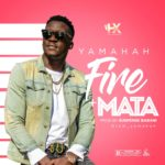 "[Song] Yamahah – ""Mata"" + ""Fire"" (Prod. By Suspense) 