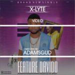 AUDIOVIDEO X-Lyte 8211 8220Feature Davido8221