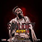 "[Mixtape] DJ Soul x Aji Swagger – ""Soulidify 0.1"""