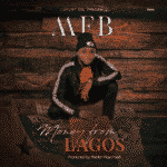"[Video/Audio]MFB – ""Money From Lagos"""