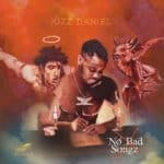 "The Man vs. The Artist: A preview of Kizz Daniel's Sophomore Album ""No Bad Songz"""
