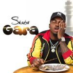"[Lyrics] Skiibii – ""Gara"""