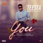 """[Song] Teesta – """"You"""" (Prod. Young John)"""