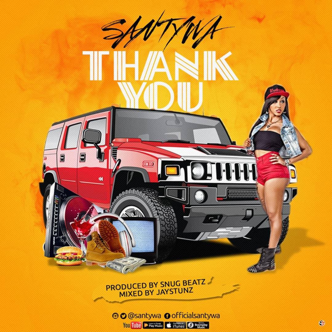Song Santywa Thank You Santywa Tooxclusive