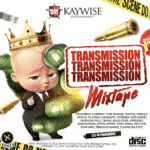 "DJ Kaywise – ""Transmission Mix"""