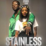"[Lyrics] Zoro – ""Stainless"" ft. Simi"