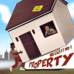 "[Song] Mr. Eazi – ""Property"" ft. Mo-T"