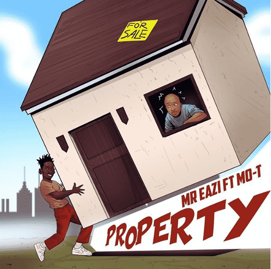 """Mr Eazi """"Property"""""""