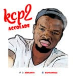 """[Song] KCP2 – """"Accolade"""" 